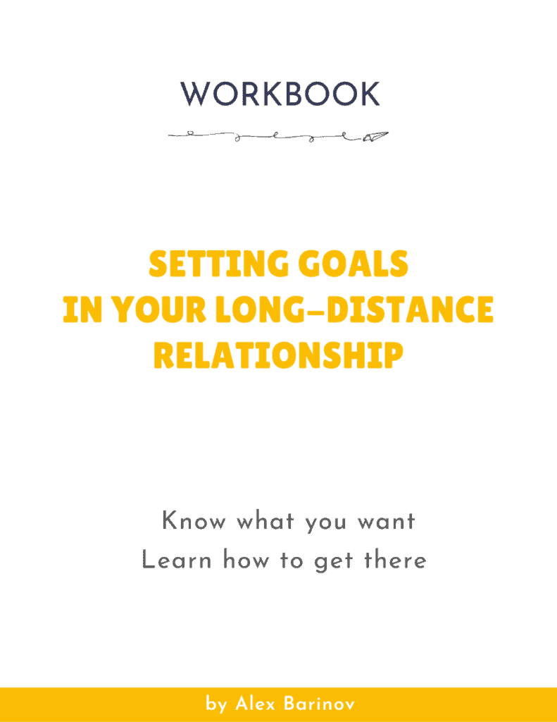Setting Goals In Your Long-Distance Relationship - WORKBOOK